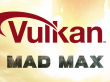 Mad Max: Vulkan-Patch für Linux verbessert die Performance [Update]