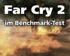 Far Cry 2 im Benchmark-Test