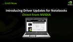 Nvidia delivers a special CUDA compatible graphics driver for notebooks. (1)