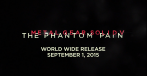Metal Gear Solid: The Phantom Pain erscheint am 1. September 2015.