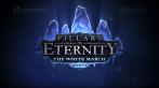 Die Pillars of Eternity-Erweiterung The White March - Part 2 erscheint im Januar 2016.