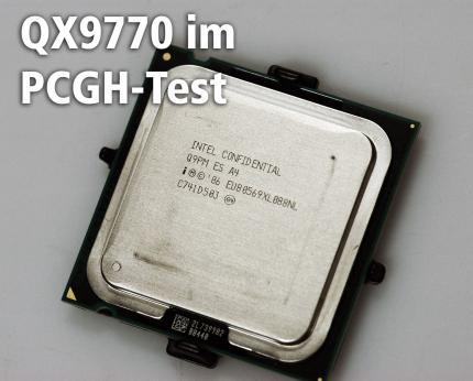 Intel Core 2 Extreme QX9770 im PCGH-Test