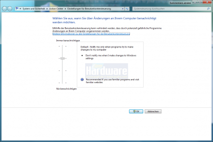 The user can adjust the sensibility of the User Account Control (UAC) of Windows 7.