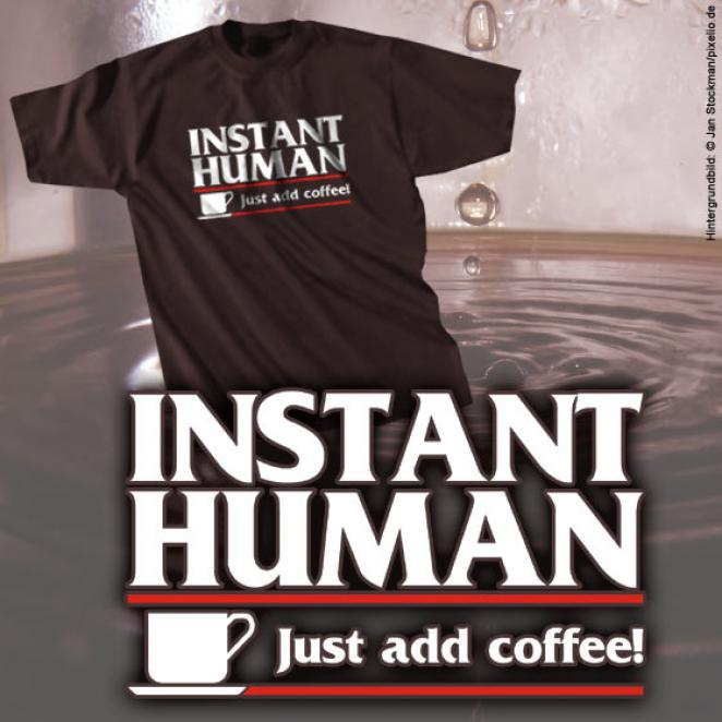 T Shirt   Instant Human