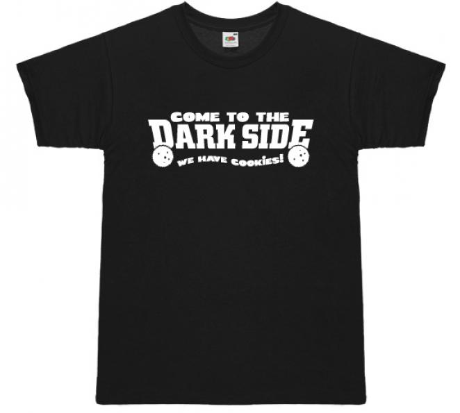 T-Shirt 'Come to the dark side...'