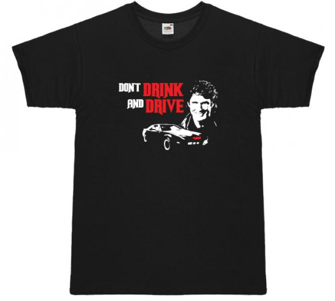 T-Shirt 'Don`t drink and drive'
