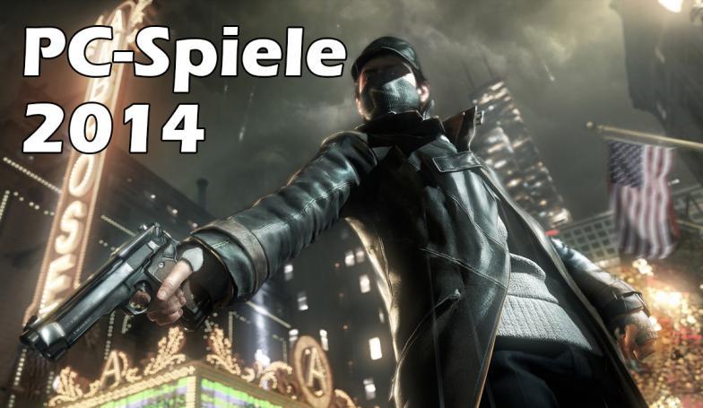 PC-Spiele 2014: Erste Liste mit wichtigen Release-Terminen
