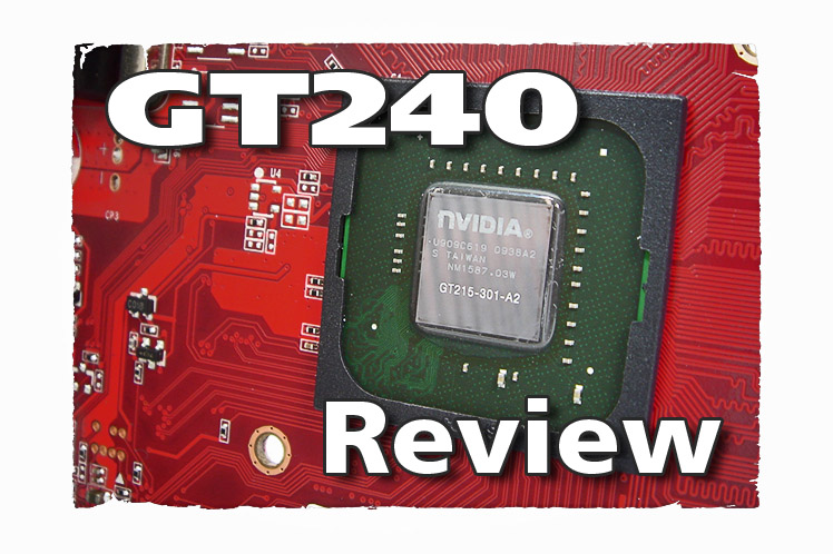 Test Geforce GT 240: Nvidia's fastest DirectX-10.1 graphics card
