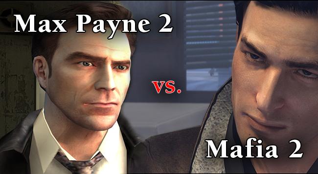 Mafia 2 vs. Max Payne 2